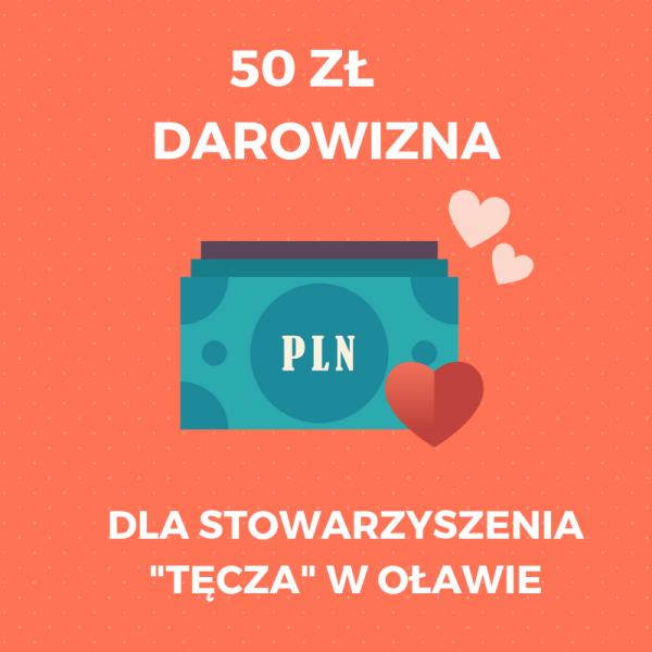 Darowizna 50 zł.
